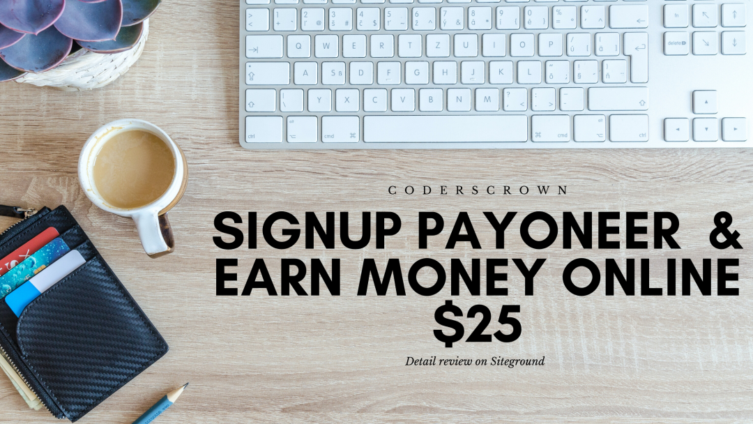 Signup Payoneer  & Earn Money Online $25
