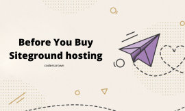Before You Buy Siteground hosting