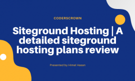 Siteground Hosting | A detailed siteground hosting plans review